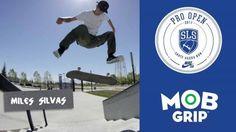 Mobtage: SLS Pro Open   Barcelona, Spain 2017 Contestants   Miles Silvas, Louie Lopez + More! – Mob Grip: Source: Mob Grip