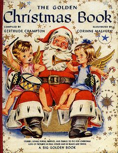 """The Golden Christmas Book."" Compiled by Gertrude Crampton. Illustrated by Corrine Malvern. 1955."