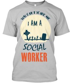 Discover You Can't Scare Me I Am A Social Worker T-Shirt from TeePark, a custom product made just for you by Teespring. - you can't scare me I am a social Worker Spooky. Target Halloween Shirts, Disney Halloween Shirts, Halloween Movies, Adult Halloween, Funny Halloween, Vintage Halloween, Movie T Shirts, Michael Myers, Shirts For Teens