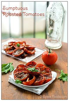 How To Roast Oven Tomatoes by Spicie Foodie @SpicieFoodie