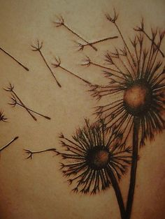 "Dandelion tattoo then i'd add "" R.I.P Risha Danielle Pratt "" beside it"