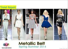 Metallic Belt #FashionTrend for Spring Summer 2014 #spring2014 #trends #belt