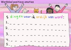 Positieve emoties helpen kinderen sneller herstellen van negatieve ervaringen en bieden meer perspectief bij problemen. Positieve emoties uitleg en werkblad