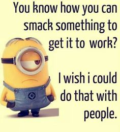 Funny Minion Pictures Below are some very funny minions memes, and funny quotes, i hope you will enjoy them at your best . and why not whatever minions do they always look funny and stupid . So make sure to share the best minions with your friends . Funny Shit, Funny Love, Fun Funny, Funny Stuff, Funny Minion Memes, Minions Quotes, Minion Humor, Minion Sayings, Minions Pics