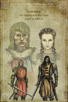 """Beautiful Beasts, by bubug. Brienne of Tarth, Sansa Stark, Jaime Lannister, and Sandor """"The Hound"""" Clegane. This is a poster for a literary project, a collection of essays and discussions on the psychology, behavior, and symbolism of the  characters in GRRM's """"A Song of Ice and Fire"""". http://bubug.deviantart.com/gallery/ For a deep dive, go here: http://asoiaf.westeros.org/index.php?/topic/82942-from-pawn-to-player-rethinking-sansa-xix/"""