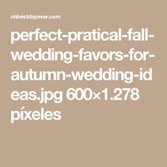perfect-pratical-fall-wedding-favors-for-autumn-wedding-ideas.jpg 600×1.278 píxeles