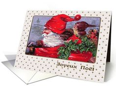 Joyeux Noël. Christmas Cards in French with a  Santa Claus postcard image. at greetingcarduniverse.com