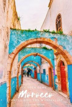 11 Hidden Gems in Morocco That'll Give You Wanderlust #AfricaTravelBudget
