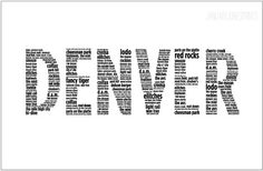 "Love this print of ""Denver"" made up of words important to the area, like ""Elitches""."