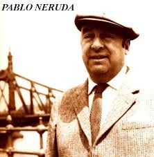 Dead Poets Society -  Pablo Neruda  - Parral, 12 de Julho de 1904 — Santiago, 23 de Setembro de 1973 - foi um poeta chileno