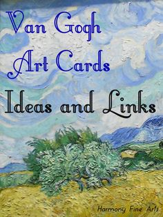 Van Gogh Art Cards Ideas and Links @harmonyfinearts