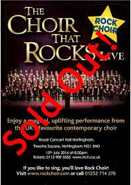 Rock Choir at The Royal Concert Hall, Nottingham 15 July 2016 - a sell out!