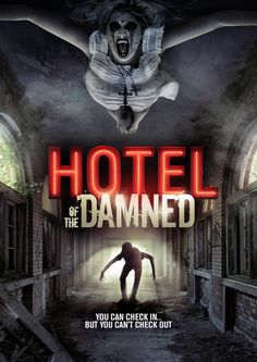 Hotel of the Damned 2016 Poster Ghost Movies, Scary Movies, Hd Movies, Movies Online, Best Horror Movies, Horror Movie Posters, Halloween Movies, Halloween Disfraces, Streaming Movies
