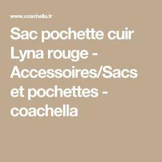 Sac pochette cuir Lyna rouge - Accessoires/Sacs et pochettes - coachella