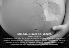 REFLEXIONES SOBRE EL ABORTO - AUTOR: Reflexiones sobre el aborto
