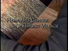 ▶ Threads of Life - Hemp in the Hmong culture - YouTube