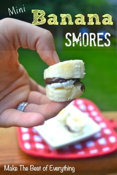 Mini Banana Smores- For that perfect little touch of dessert- Make The Best of Everything