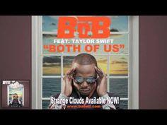 B.o.B - Both Of Us ft. Taylor Swift [Audio]
