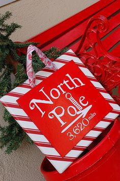 Thinking of making a sign like this... perhaps adding a map from our house to the North Pole??