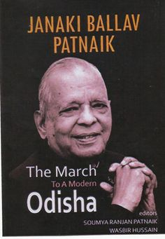 Janaki Ballav Patnaik: The March to a Modern Odisha