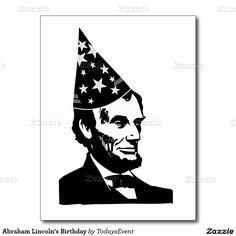 Abraham Lincoln's Birthday Postcard #TodaysEvent #Gravityx9 #Zazzle -