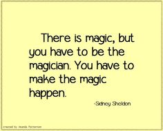 Quotable - Sidney Sheldon. quotes. wisdom. advice. life lessons.