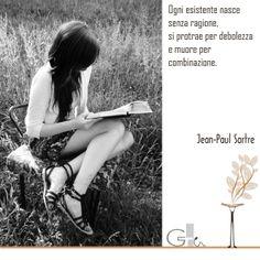 #citazioni: Jean-Paul Sartre | #book #reading #quote| @G a i a T e l e s c a | GAIA TELESCA |