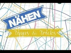 ▶ Nähen - Tipps & Tricks - YouTube Youtube, Sewing Projects, Videos, Diy Crafts, Tips, Tattoo, Nice Things, Yarn And Needle, Tips And Tricks