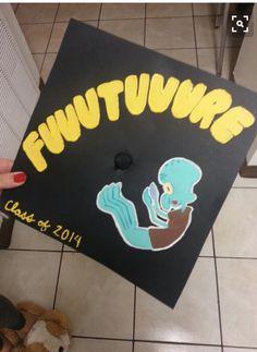 Fuuuuuuture Squidward graduation cap – – - Decoration For Home Funny Graduation Caps, Graduation Cap Designs, Graduation Cap Decoration, Graduation Diy, High School Graduation, Graduation Invitations, Graduate School, Funny Grad Cap Ideas, Nursing Graduation