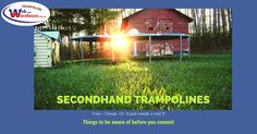 What to know before you buy a secondhand trampoline.