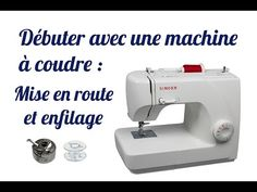 TUTO # 1 Start with a sewing machine: start-up, winding the cane . Machine Singer, Couture Sewing, Patch Quilt, Yoga Benefits, Recherche Google, Patience, Crochet, Fabrics, Camping