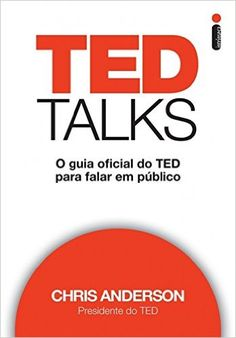 Ebook Ted Talks Download Pdf - - Chris Anderson - resumo gratuito Audiolivro amazon gratis -  LEIA OU OUÇA OS MELHORES LIVROS EM TEXTOS OU EM ÁUDIOS RESUMIDOS CLICANDO NA IMAGEM!