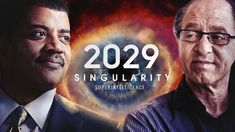 2029 - Singularity Year - Neil deGrasse Tyson & Ray Kurzweil - YouTube