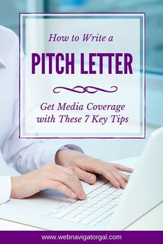 Get free media attention with these 7 powerful tips on how to write the perfect pitch letter. Plus, get a free press release template for pitching products here: http://www.webnavigatorgal.com/how-to-write-a-pitch-letter-get-media-coverage/