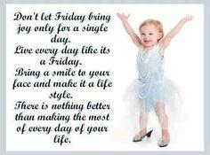 Friday attitude every day