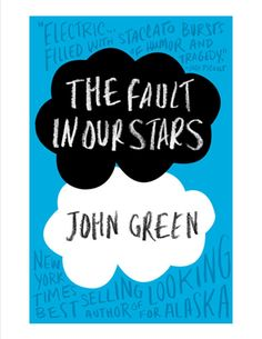 The Fault in Our Stars ... top of my must read list!