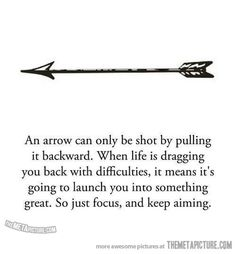 Remember, when life seems to be dragging you under..