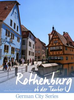 Introduction to Rothenburg ob der Tauber, our next featured German city.