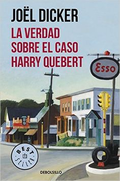 La Verdad Sobre El Caso Harry Quebert (BEST SELLER): Amazon.es: JOËL DICKER: Libros