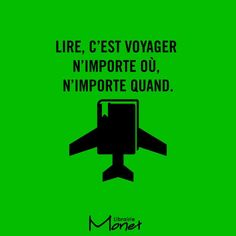 Reading is traveling, any where, any time. The Words, Best Inspirational Quotes, Great Quotes, Core French, Quote Citation, Word Nerd, French Quotes, Interesting Quotes, Book Memes