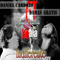 Damas Gratis ft Daniel Cardozo - Indiferente (Koala Records) (Lanzamiento En Paraguay)