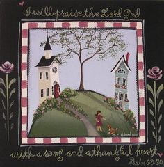 LOVE THIS SCRIPTURE!   Folk Art Print  ... I Will Praise The Lord.