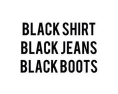 ★ ★ ★ ★ ★ five stars (black shirt, black jeans, black boots) Words Quotes, Wise Words, Sayings, Fun Quotes, Hush Hush, Black Boots, Black Jeans, Looks Style, My Style