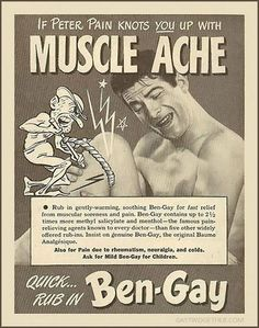 Ben-Gay. Any of us old geezers will never forget that illustrious smell. Yikes - had to  wash everything that stuff came into contact with - believe me. .....