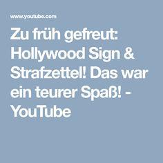 Zu früh gefreut: Hollywood Sign & Strafzettel! Das war ein teurer Spaß! - YouTube