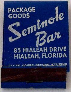 Seminole Bar Hialeah, FL