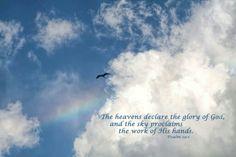 The heavens declare His glory....