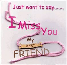 We have collected best heart touching I miss my best friend quotes for you. Your best friend is the one who will always need you and miss you in times. Best Friend Miss You, Missing Best Friend, My Best Friend Quotes, Best Friend Images, Missing You Quotes, Best Friends, Friends Forever, Dear Friend, Friend Jokes
