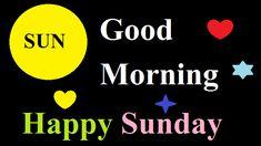 Good Morning Sunday Images Good Morning Sunday Pictures, Happy Sunday Hd Images, Good Morning Happy Sunday, Sunday Photos, Latest Good Morning, Good Morning Picture, Good Morning Wishes, Faith In God, Dear Friend