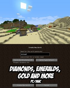 Diamonds, emeralds and gold at spawn. PC/Mac Seed: shotwait